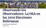 """Nuevo estudio del CEPR acusa a la OEA de """"tergiversar"""" datos en auditoría"""