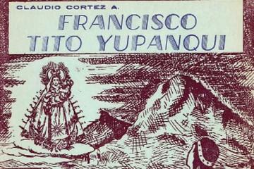 Francisco Tito Yupanqui:  la fe hecha razón
