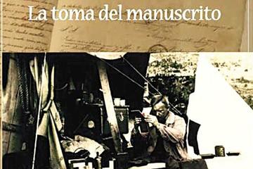 La toma del manuscrito,  un dechado de imaginación