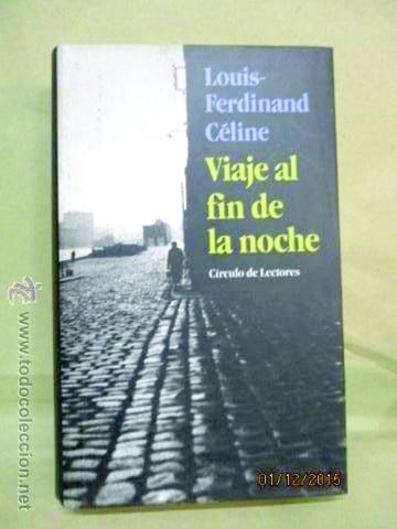 """85 años de """"Viaje al fin de la noche"""",   la gran novela que escribió la furia"""