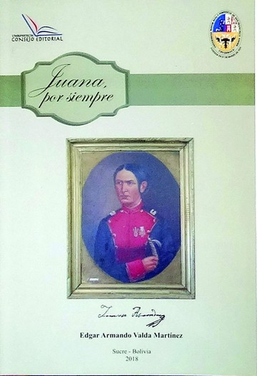 Juana por siempre, el libro con datos de la heroína