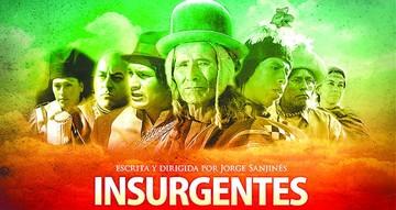 Los regresos en el cine boliviano (II):  de La nación clandestina a Insurgentes