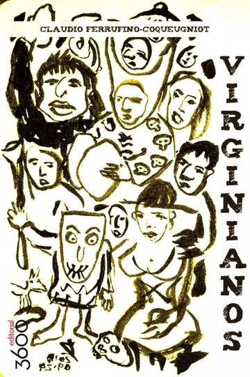 Virginianos, dinámica plural de lo minúsculo