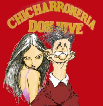 "Un rico chicharrón donde ""Don Juve"""
