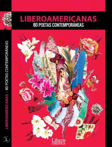 Liberoamericanas: 80 poetas contemporáneas