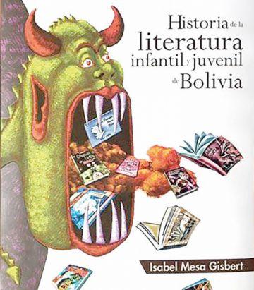 """""""Historia de la literatura infantil y juvenil boliviana"""""""