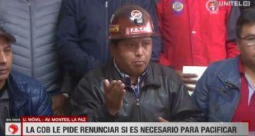 """COB pide la renuncia de Evo """"si hay necesidad"""""""