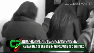 Arrestan a dos mujeres que portaban Bs 150 mil y que no explicaron su origen