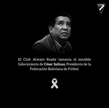 Luto en el fútbol boliviano: Los clubes lamentan el fallecimiento de César Salinas