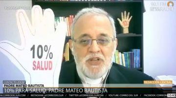 Padre Mateo: Termina la huelga, pero no la lucha por el 10% para la salud