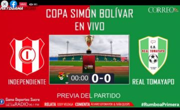 En vivo: Sigue la segunda final de la Copa Simón Bolívar entre Independiente y Real Tomayapo