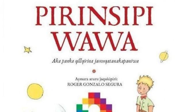 """""""El principito"""", un clásico traducido por primera vez al aimara"""