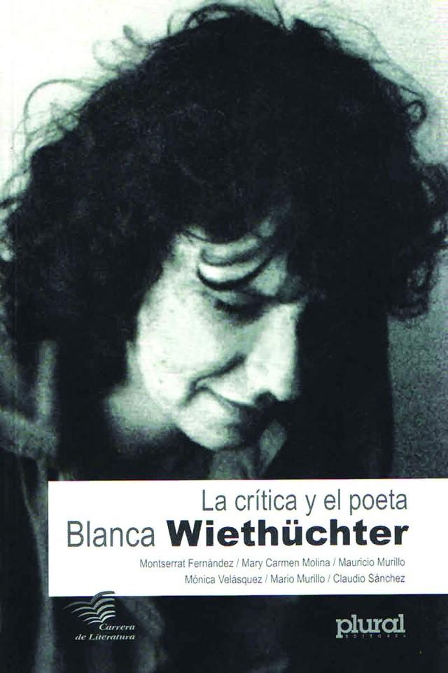Blanca Wiethüchter: Los muertos  que se quedan y la rosa eterna