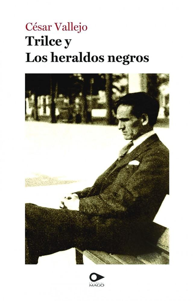"""A cien años de """"Los heraldos negros"""